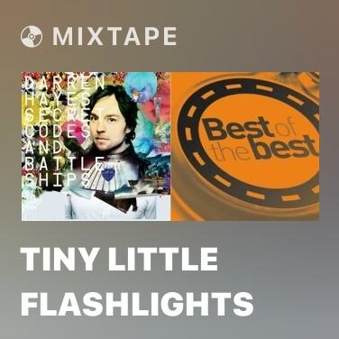 Mixtape Tiny Little Flashlights - Various Artists
