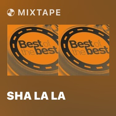 Mixtape Sha La La - Various Artists