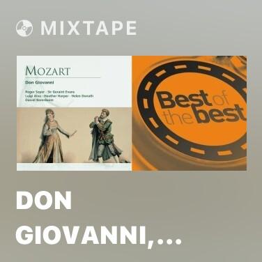 Mixtape Don Giovanni, K.527 (1991 Remastered Version), Act II, Scena seconda: Il mio tesoro intanto (Don Ottavio)