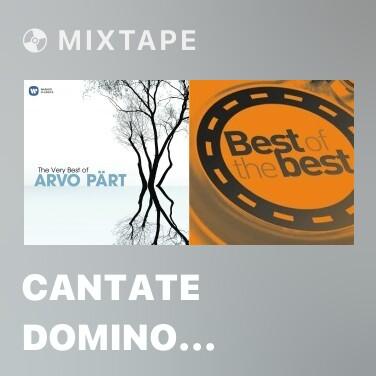 Mixtape Cantate Domino canticum novum - Various Artists