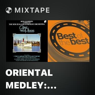 Mixtape Oriental Medley: Hong Kong Blues / Indian Summer / In A Persian Market - Various Artists