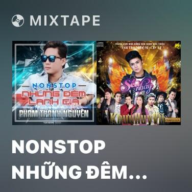 Mixtape Nonstop Những Đêm Lạnh Giá - Various Artists