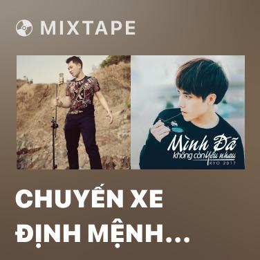 Mixtape Chuyến Xe Định Mệnh (Bus 44) - Various Artists