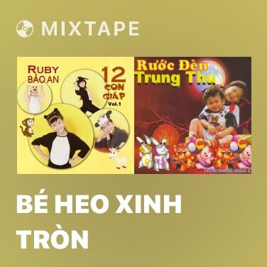 Radio Bé Heo Xinh Tròn - Various Artists