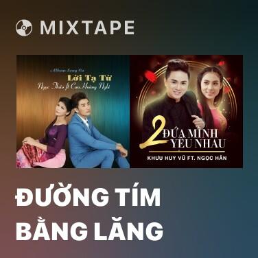 Radio Đường Tím Bằng Lăng - Various Artists