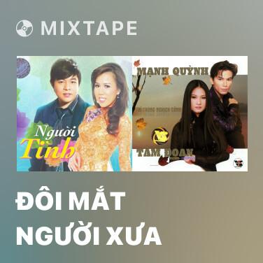 Mixtape Đôi Mắt Người Xưa - Various Artists