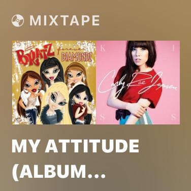 Mixtape My Attitude (Album Version) - Various Artists