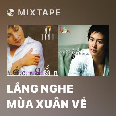 Radio Lắng Nghe Mùa Xuân Về - Various Artists