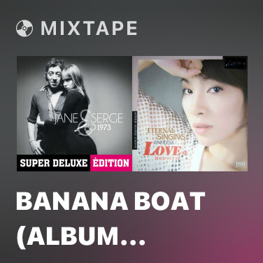 Mixtape Banana Boat (Album Version) - Various Artists