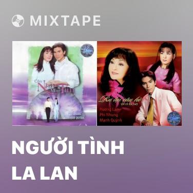Radio Người Tình La Lan - Various Artists