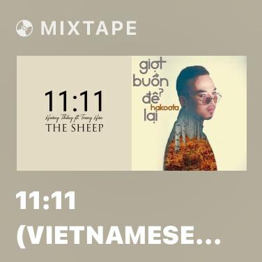 Mixtape 11:11 (Vietnamese Cover) - Various Artists