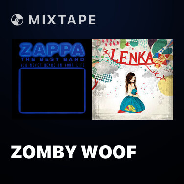 Mixtape Zomby Woof - Various Artists