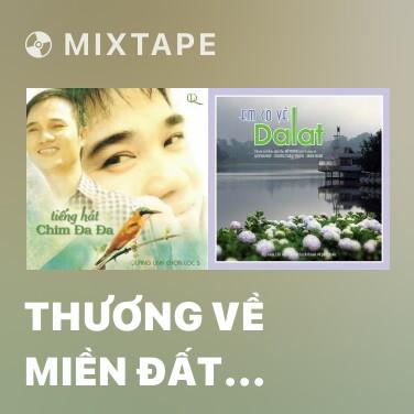 Mixtape Thương Về Miền Đất Lạnh - Various Artists