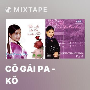 Radio Cô Gái Pa - Kô - Various Artists