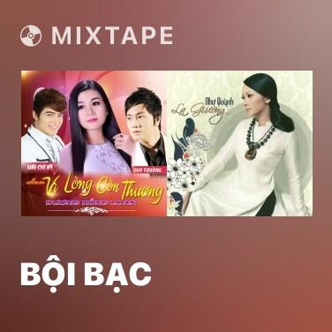 Radio Bội Bạc - Various Artists