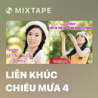 Mixtape Liên Khúc Chiều Mưa 4 - Various Artists