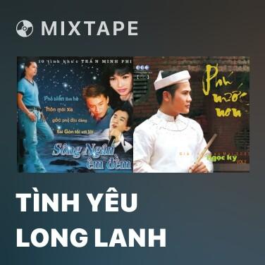 Radio Tình Yêu Long Lanh - Various Artists