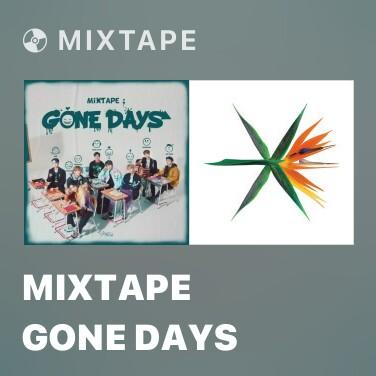 Mixtape Mixtape Gone Days - Various Artists