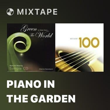 Mixtape Piano In The Garden - Various Artists