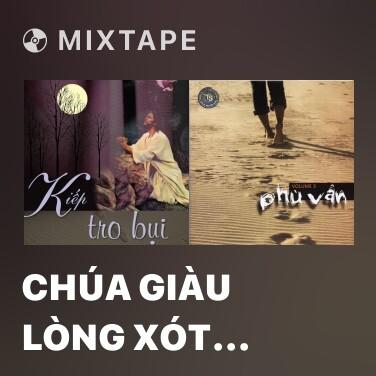 Mixtape Chúa Giàu Lòng Xót Thương - Various Artists