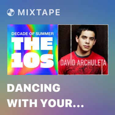 Mixtape Dancing With Your Ghost - Various Artists