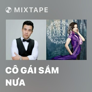 Mixtape Cô Gái Sầm Nưa - Various Artists