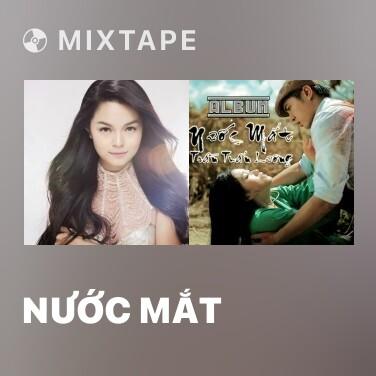 Mixtape Nước Mắt - Various Artists