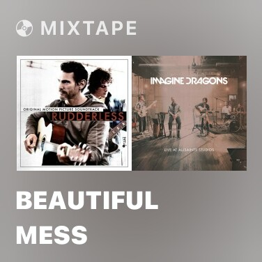Mixtape Beautiful Mess - Various Artists