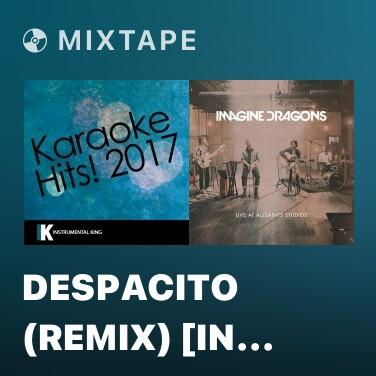Radio Despacito (Remix) [In the Style of Luis Fonsi & Daddy Yankee feat. Justin Bieber] [Karaoke Version] - Various Artists