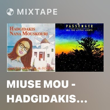 Mixtape Miuse Mou - Hadgidakis - N. Gatsos - AG. Dimitrouka - Various Artists