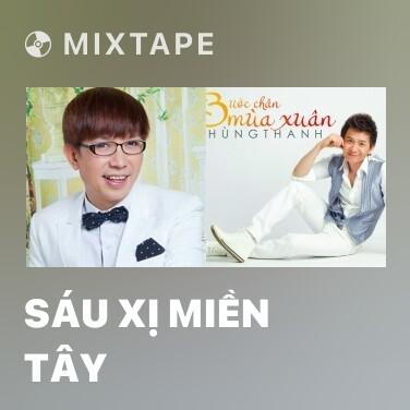 Radio Sáu Xị Miền Tây - Various Artists