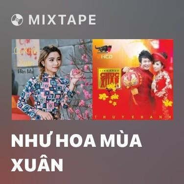 Radio Như Hoa Mùa Xuân - Various Artists
