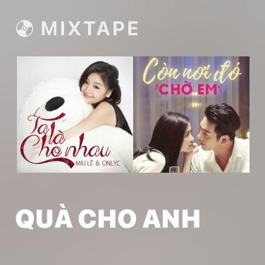 Radio Quà Cho Anh - Various Artists