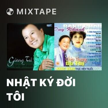 Radio Nhật Ký Đời Tôi - Various Artists