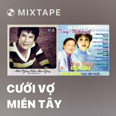 Mixtape Cưới Vợ Miền Tây - Various Artists