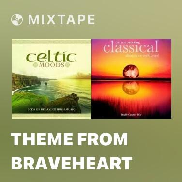 Mixtape Theme From Braveheart - Various Artists