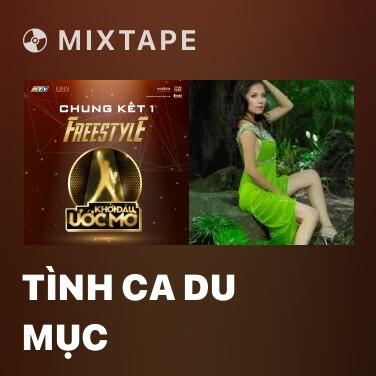 Mixtape Tình Ca Du Mục - Various Artists