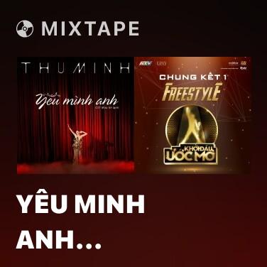 Mixtape Yêu Minh Anh (Instrumental) - Various Artists