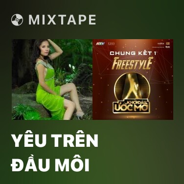 Mixtape Yêu Trên Đầu Môi - Various Artists