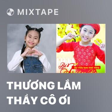 Radio Thương Lắm Thầy Cô Ơi - Various Artists