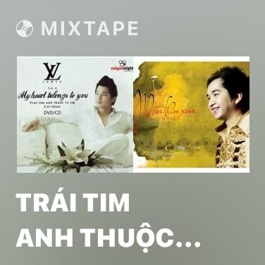 Radio Trái Tim Anh Thuộc Về Em - Various Artists