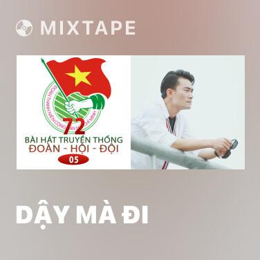 Mixtape Dậy Mà Đi - Various Artists