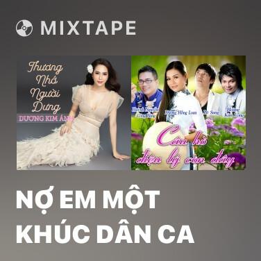 Radio Nợ Em Một Khúc Dân Ca - Various Artists