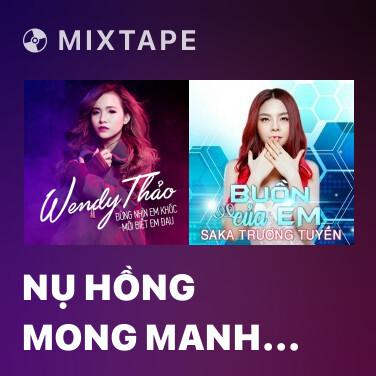 Radio Nụ Hồng Mong Manh (Remix) - Various Artists