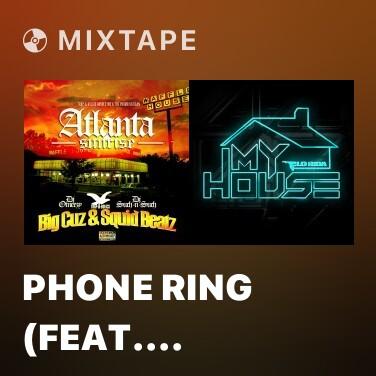 Mixtape Phone Ring (feat. Bally Benjamin) - Various Artists