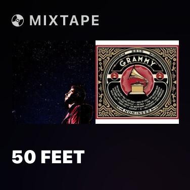 Mixtape 50 Feet - Various Artists