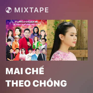 Radio Mai Chế Theo Chồng - Various Artists