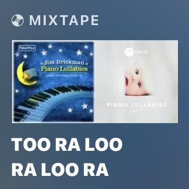 Radio Too Ra Loo Ra Loo Ra - Various Artists