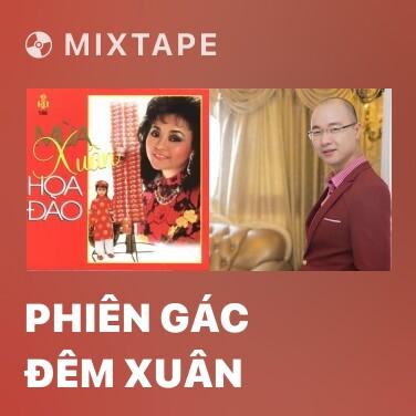 Mixtape Phiên gác đêm xuân - Various Artists