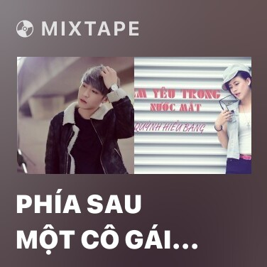 Mixtape Phía Sau Một Cô Gái (NSmall Remix) - Various Artists
